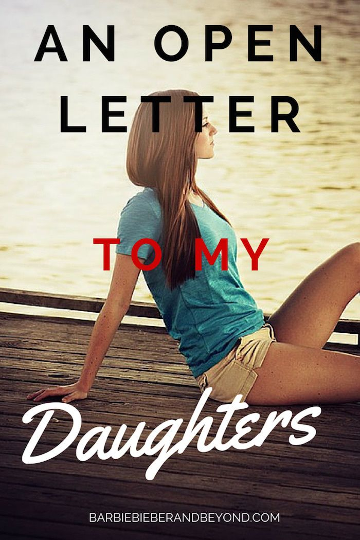 If you could talk to your daughters in the future...what would you say?