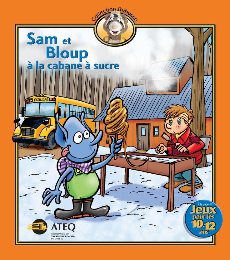 Sam et Bloup à la cabane à sucre (2011) - Sécurité en autobus scolaire