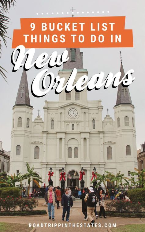 9 bucket list things to do in New Orleans! Click through for our New Orleans city guide on Road Trippin' The States.