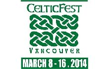 #CelticFest Vancouver 2014 March 8-16  CelticFest Vancouver celebrates 10 years of bringing the finest in Celtic culture to  Vancouver: amazing music, dance, theatre, family entertainment, spectacle and special events.   Western Canada's largest and best-loved Celtic festival returns to fill Vancouver with that special Celtic spirit.  http://www.ticketstonight.ca/includes/events/index.cfm?action=displayDetail&eventid=9185 @CelticFestVan
