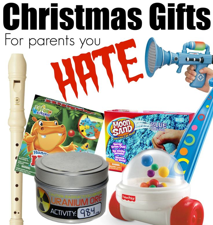 Christmas Gifts for Parents you Hate, oh this is hilarious!