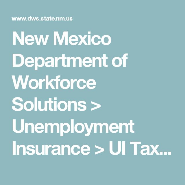 New Mexico Department of Workforce Solutions > Unemployment Insurance > UI Tax & Claims System > NM Workforce Connection UI System