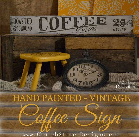 Hand Painted Vintage Coffee Sign  - Coffee Shop Sign - Customize the Colors - by Church Street Designs
