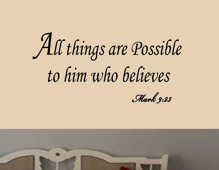all things are possible to him who believes biblical