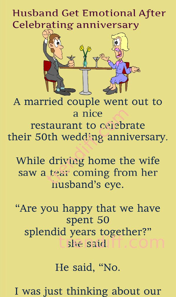 50th Wedding Anniversary Humor : wedding, anniversary, humor, Husband, Emotional, After, Celebrating, Anniversary, Emotions,, Celebrities,, Happy