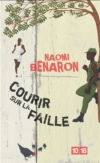 Courir sur la faille de Naomi Benaron