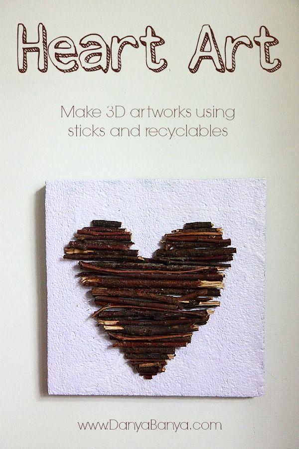 Heart Art - make 3D artwork using sticks and upcyclabled materials. #diy #craft ~ Danya Banya