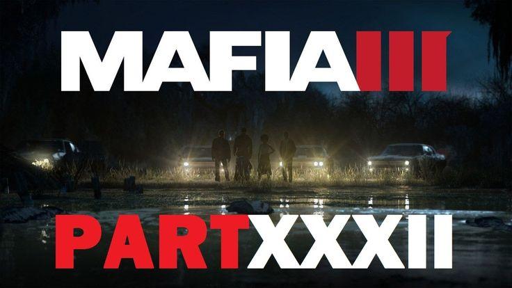 Mafia III - Uncle Lou [Part XXXII]