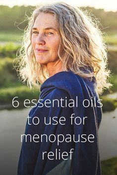 Can Essential Oils Provide Menopause Relief