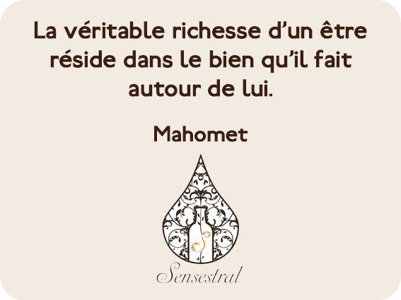 #citation #richesse #bien #être #bonheur #partage #mahomet #sensestral