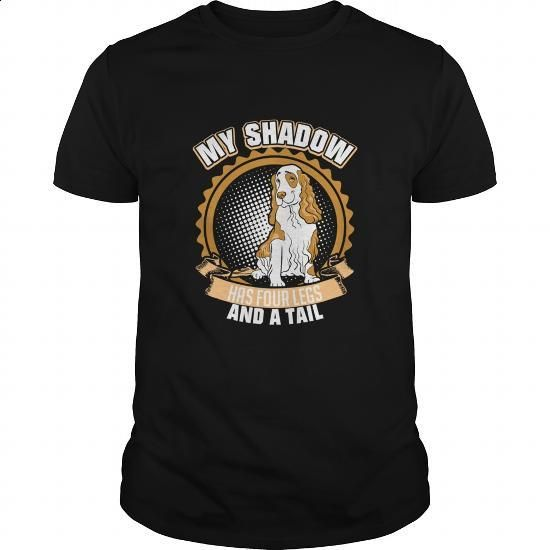 My Shadow Has Four Legs And A Tail Cocker Spaniel - #zip up hoodies #white shirts. SIMILAR ITEMS => https://www.sunfrog.com/Pets/My-Shadow-Has-Four-Legs-And-A-Tail-Cocker-Spaniel-Black-Guys.html?60505