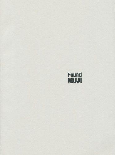 Found MUJI Book (Volume 1): Naoto Fukasawa, Ryohin Keikaku: 4934761848082: Amazon.com: Books