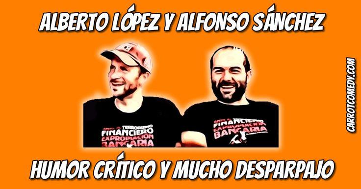 Alberto López y Alfonso Sánchez forman una de las parejas de cómicos más exitosa, y con más química del panorama artístico español actual.
