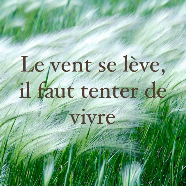 Le vent se lève, il faut tenter de vivre - Paul Valéry (Le ...