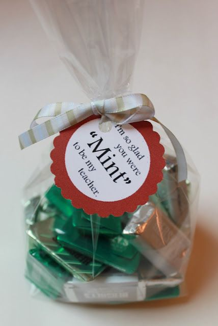 "teacher gift- Ii'm so glad you were MINT to be my teacher."" -printables"