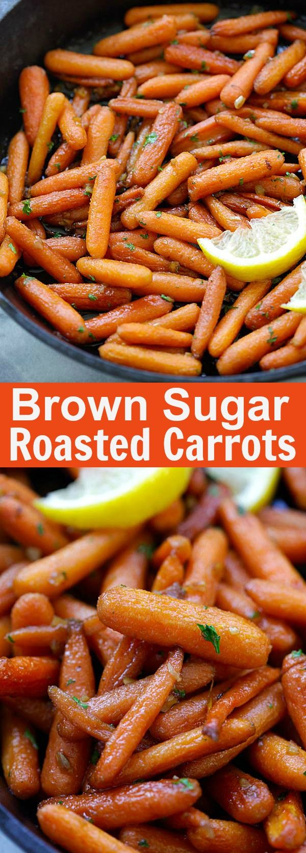Brown Sugar Roasted Carrots – the sweetest, most tender and buttery roasted carrots recipe ever! Five ingredients and 10 mins active time   rasamalaysia.com