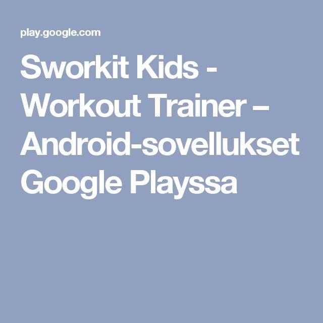 Sworkit Kids - Workout Trainer – Android-sovellukset Google Playssa