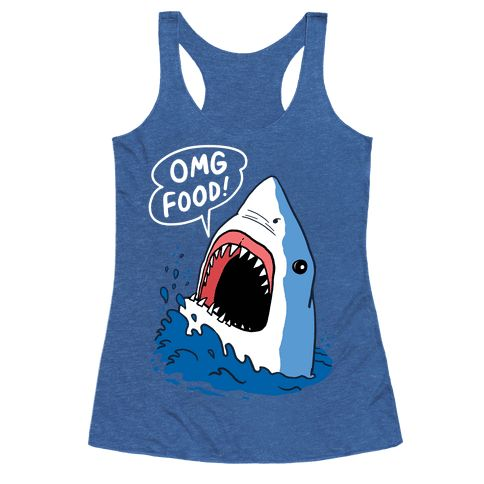 """Omg Food Shark - This shark shirt is great for all of us great whites who love food and get so excited when they see """"omg food."""" This shark week shirt is perfect for fans of shark memes, food jokes and shark week jokes."""