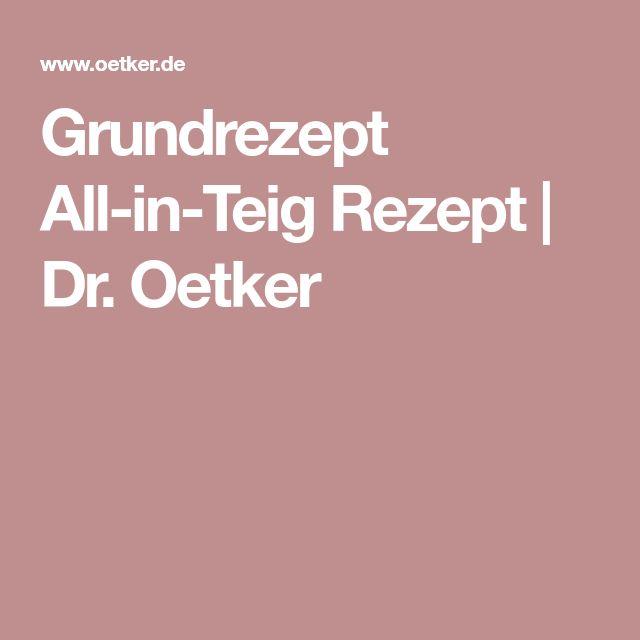 Grundrezept All-in-Teig Rezept   Dr. Oetker