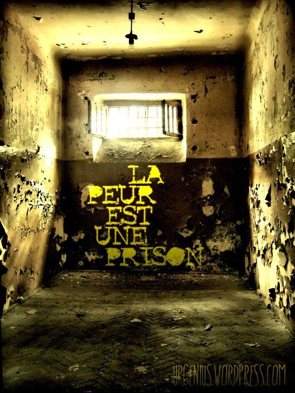 """""""La peur est une prison"""" - Une citation pour vous liberer!"""