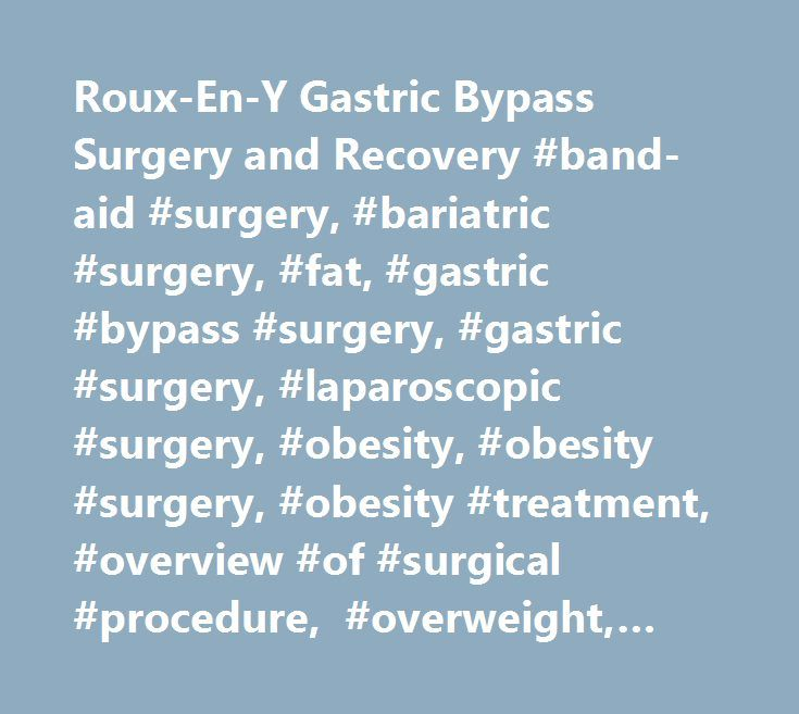 Roux-En-Y Gastric Bypass Surgery and Recovery #ban…