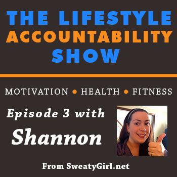 3: Shannon shares her story of changing her mindset with regards to health and fitness