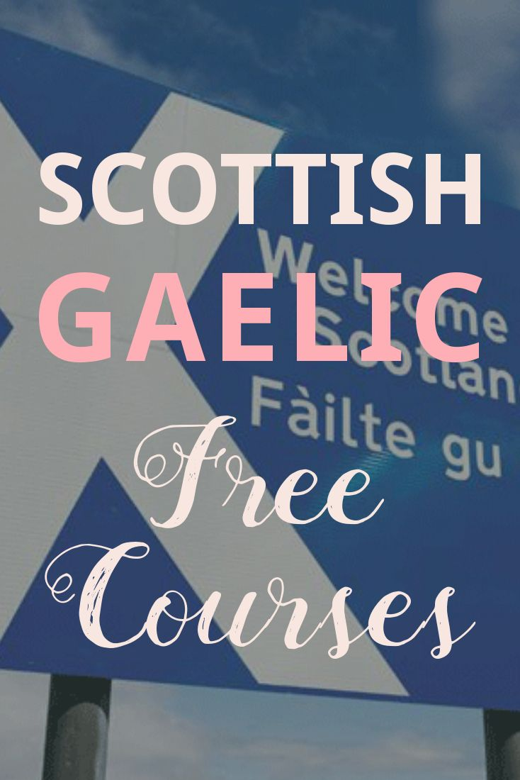 How to read and write gaelic - Learn Scottish Gaelic From Scratch With These Free Online Courses And Other Online Resources Like