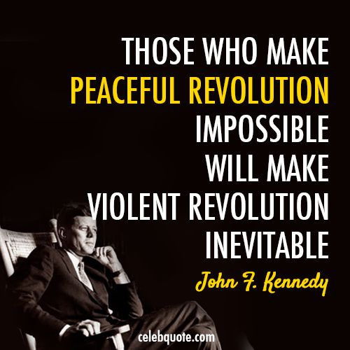Revolution....John F. Kennedy