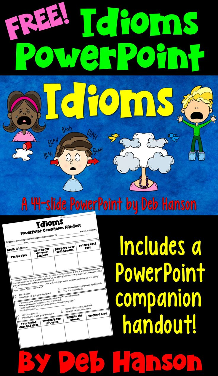 FREE Idioms PowerPoint and companion handout when you sign up for my newsletter. 44-slide PowerPoint with many multiple choice practice questions!