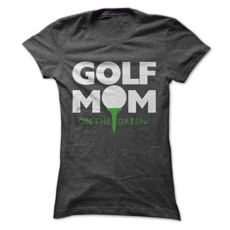 Golf Mom Tee T Shirt, Hoodie, Sweatshirt