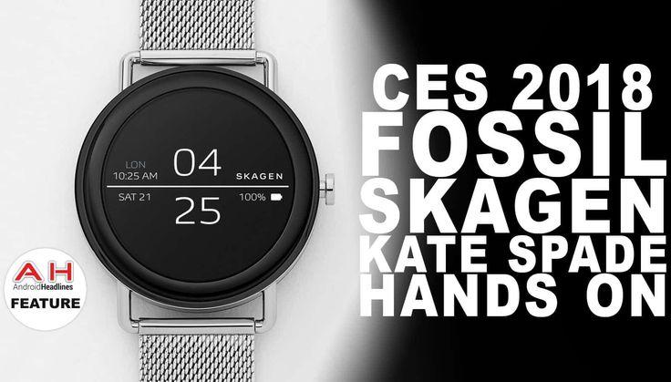 Fossil, Skagen, Kate Spade Smartwatch Hands On Video #Android #Google #news #martwatch