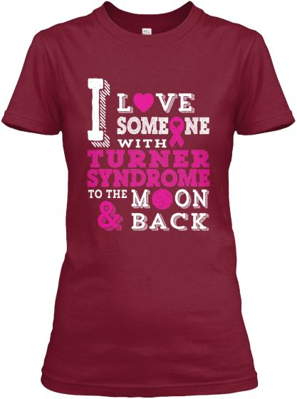 TURNER SYNDROME - Awareness Shirt