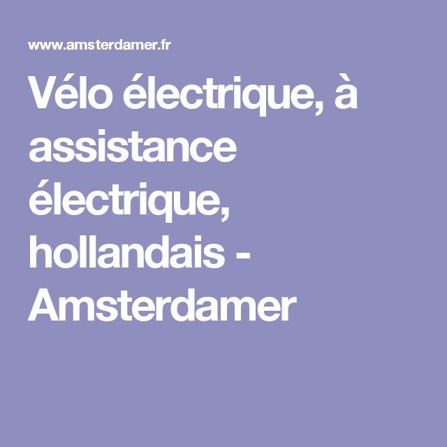 Vélo électrique, à assistance électrique, hollandais - Amsterdamer