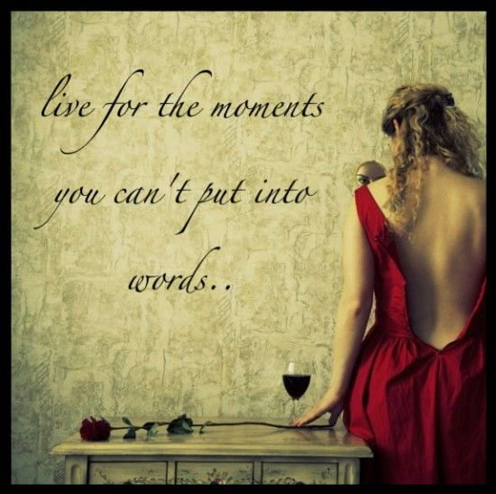 <3: Words Of Wisdom, Life Quotes, Red Wine, Red Wall, Living Life, Red Rose, Moments, Quotes About Life, Good Advice