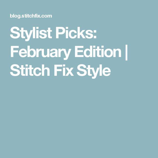 Stylist Picks: February Edition | Stitch Fix Style