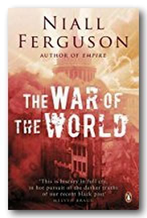 Niall Ferguson - The War of The World