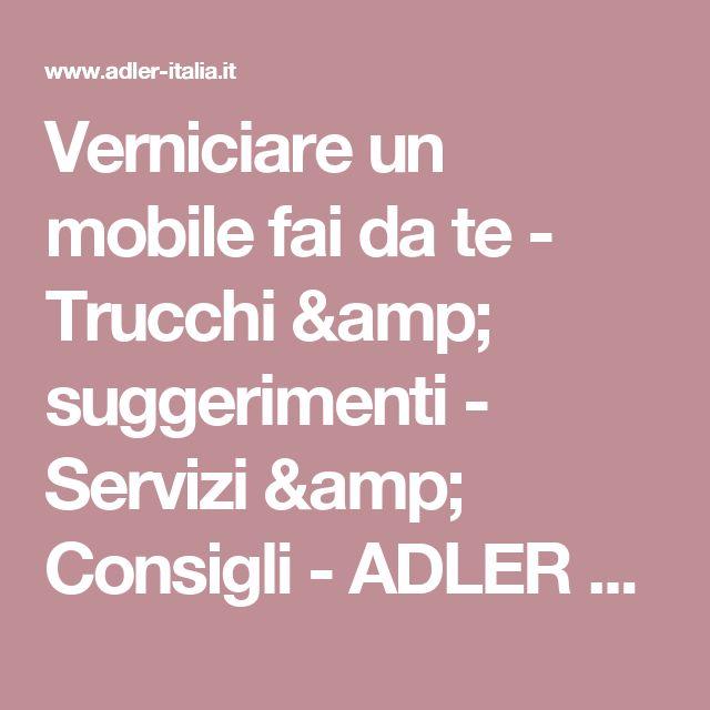 Verniciare un mobile fai da te - Trucchi & suggerimenti - Servizi & Consigli - ADLER Lacke