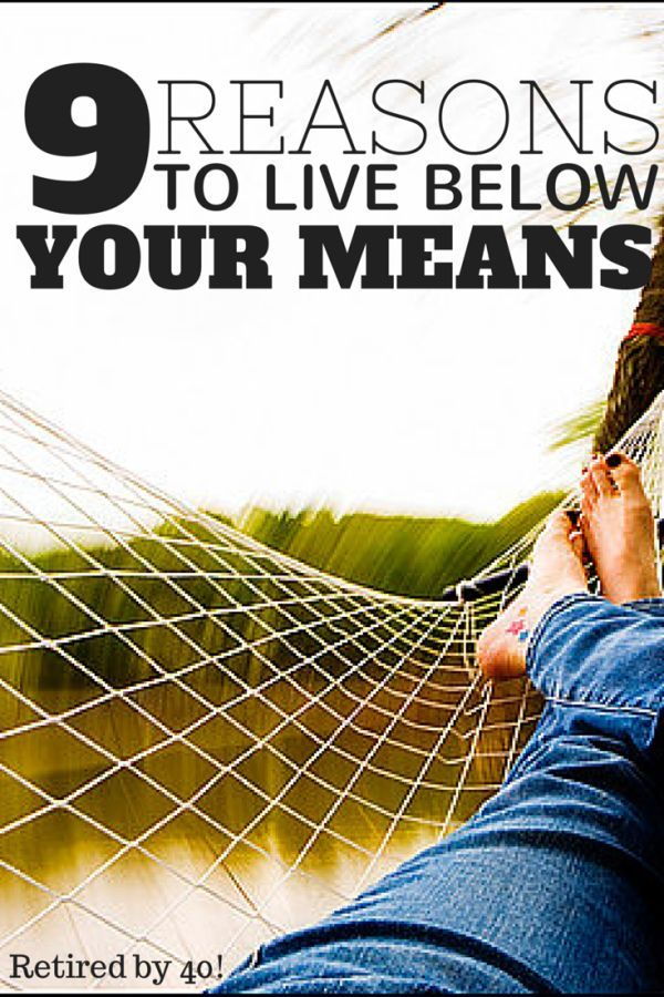 9 reasons to live below your means. Personal Finance tips