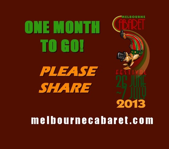 Exactly one month to go until the Melbourne Cabaret Festival.