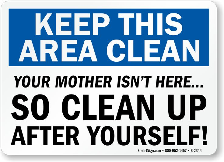 Housekeeping Clean Signs Label  Keep This Area Clean Your Mother Isn t  Here  So Clean Up After Yourself. 10 best Restroom Signs images on Pinterest   Restroom signs