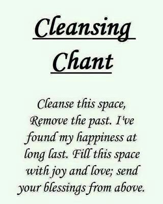 Chant for cleansing you space and energy. :) Thank you to the person who wrote this.