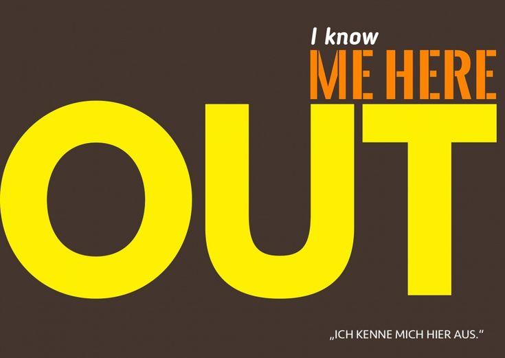 I Know Me Here Out | Denglisch | Echte Postkarten online versenden…