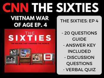 The Sixties CNN Ep. 4 The War in Vietnam FEEDBACK IS REALLY IMPORTANT TO ME. I WOULD APPRECIATE IT IF YOU WOULD CONSIDER LEAVING POSITIVE FEEDBACK IF YOU ARE HAPPY WITH YOUR PURCHASE! Email: socialstudiesmegastore@gmail.com