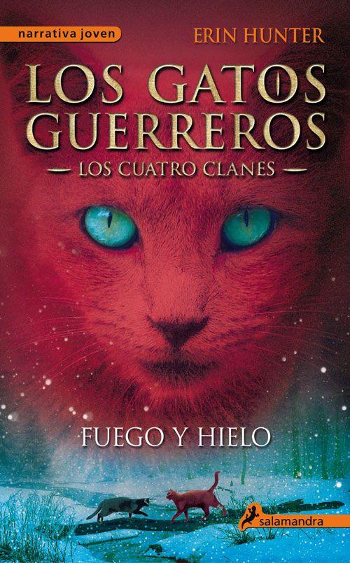 Los gatos guerreros 2: Fuego y Hielo