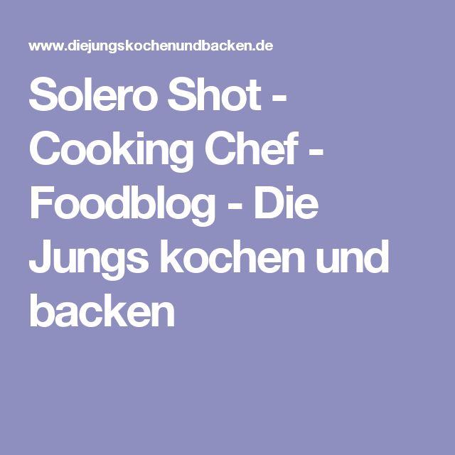 Solero Shot - Cooking Chef - Foodblog - Die Jungs kochen und backen