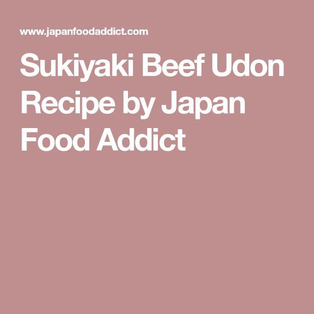 Sukiyaki Beef Udon Recipe by Japan Food Addict