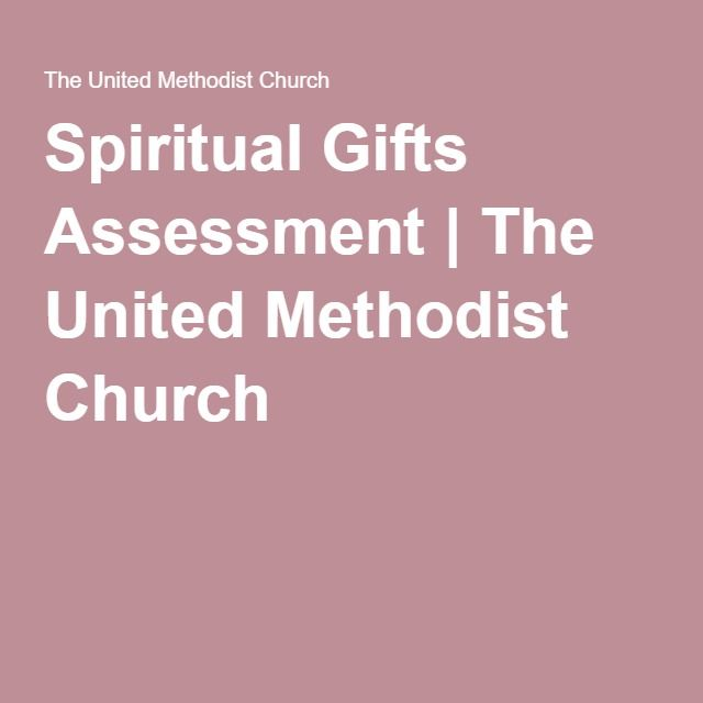 Spiritual Gifts Assessment | The United Methodist Church