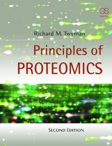 Principles of Proteomics: Richard Twyman: 9780815344728: Amazon.com: Books