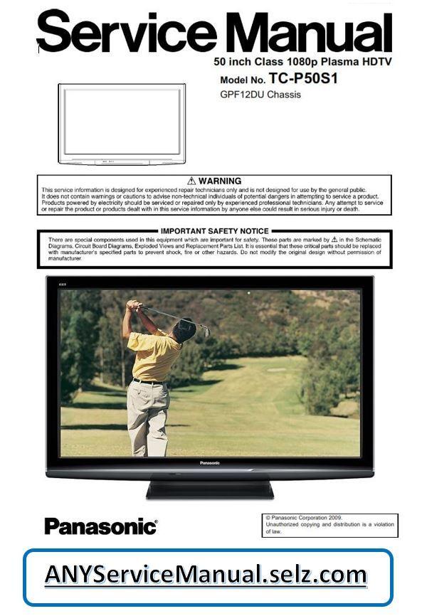 Panasonic Tc P50s1 Plasma Hdtv Service Manual Technical Training Guide Panasonic Hdtv Plasma