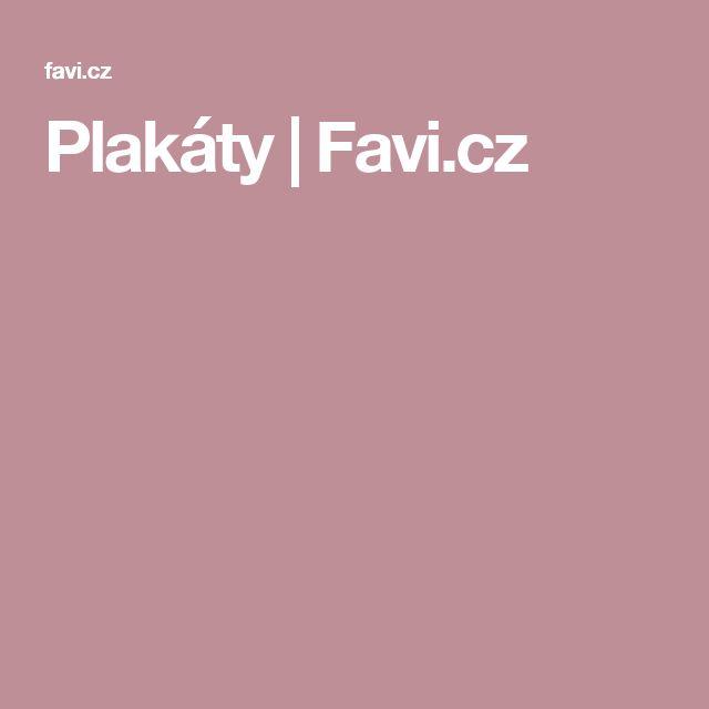 Plakáty | Favi.cz a jiné produkty do domácnosti